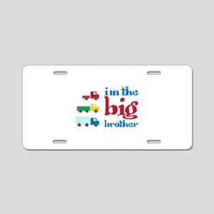 i m the big brother Aluminum License Plate