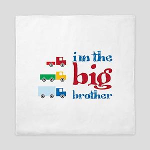 i m the big brother Queen Duvet