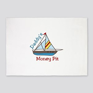Daddys Money Pit 5'x7'Area Rug