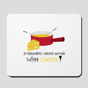 WitH CHeese! Mousepad