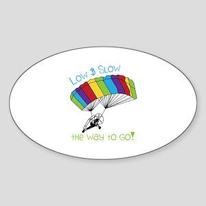 Low SLow - tHe way to Go! Sticker