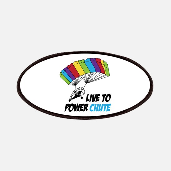 LIVE TO POWER CHUTE Patches