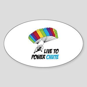 LIVE TO POWER CHUTE Sticker