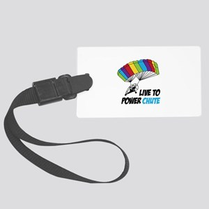 LIVE TO POWER CHUTE Luggage Tag