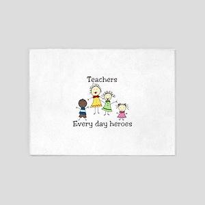 Teachers Every day heroes 5'x7'Area Rug