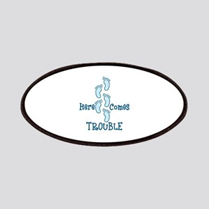 Here Comes Trouble Patches