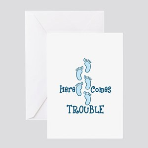 Here Comes Trouble Greeting Cards
