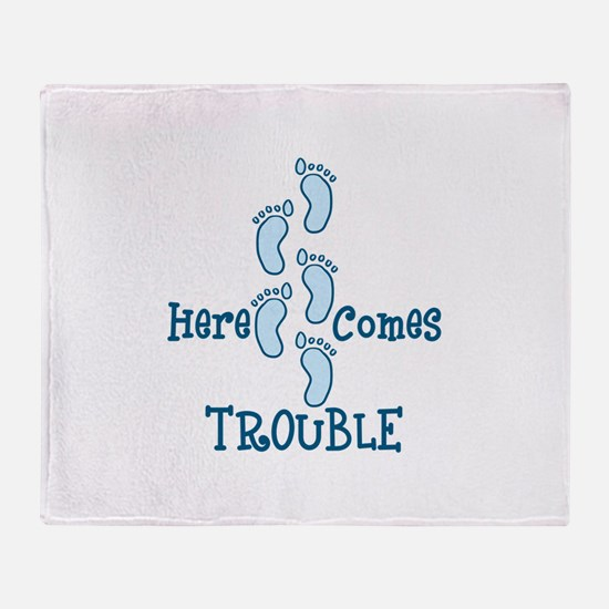 Here Comes Trouble Throw Blanket