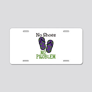 No Shoes No Problem Aluminum License Plate