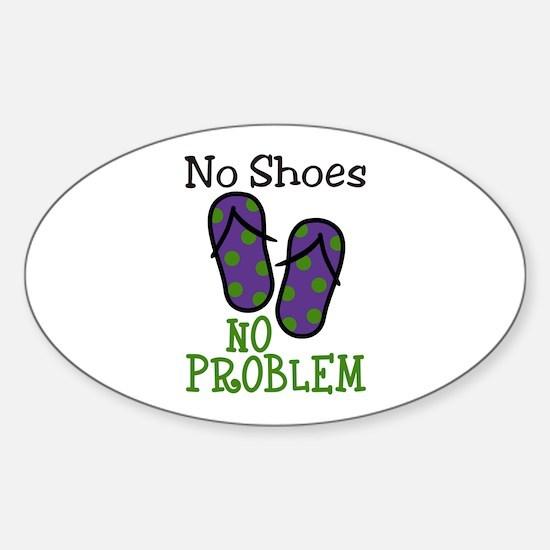 No Shoes No Problem Decal