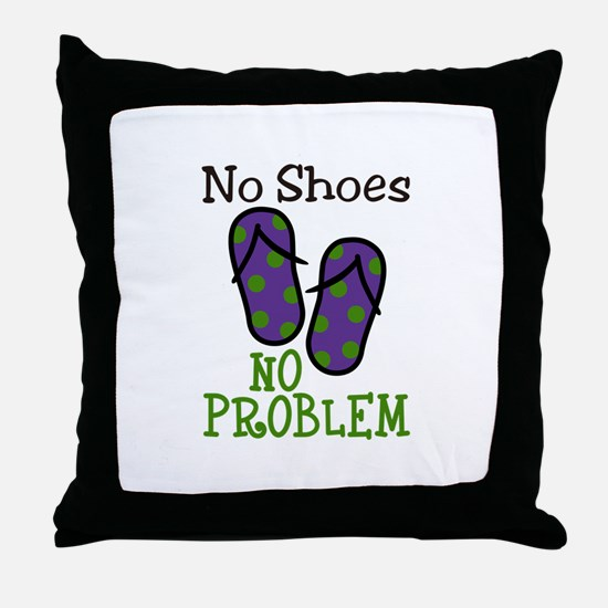 No Shoes No Problem Throw Pillow