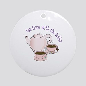 tea time with the ladies Ornament (Round)