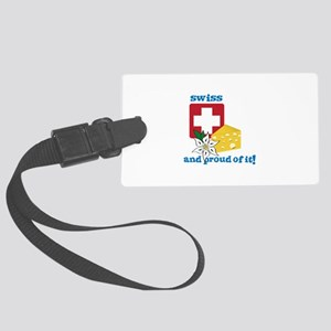 swiss and proud of it! Luggage Tag