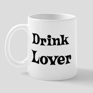 Drink lover Mug