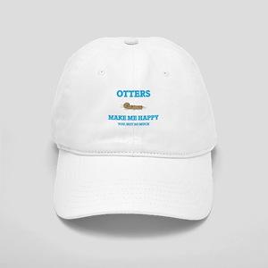 Otters Make Me Happy Cap