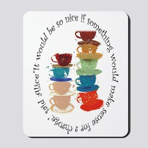 Its A Mad, Mad, Mad World, Alice Mousepad