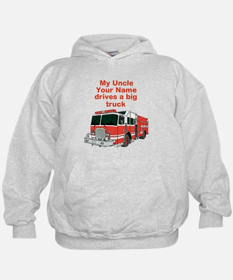 My Uncle (Your Name) Drives A Big Truck Hoodie