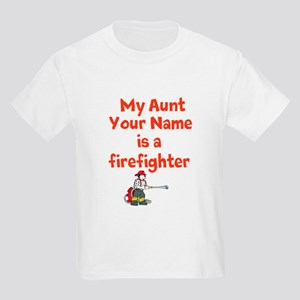 My Aunt (Your Name) Is A Firefighter T-Shirt