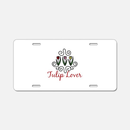 Tulip Lover Aluminum License Plate