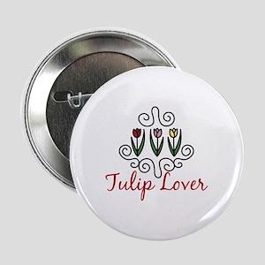 """Tulip Lover 2.25"""" Button"""