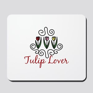 Tulip Lover Mousepad