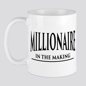 Millionaire In The Making Mugs
