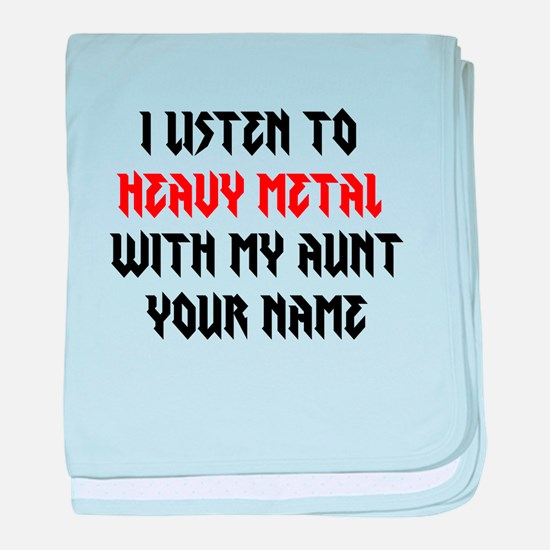 I Listen To Heavy Metal With My Aunt (Custom) baby