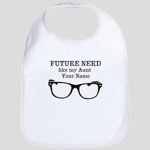 Future Nerd Like My Aunt (Your Name) Bib