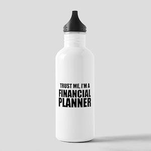Trust Me, Im A Financial Planner Water Bottle