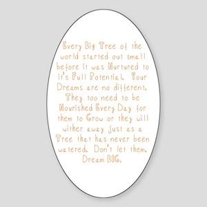 Nurture Your Dreams Sticker