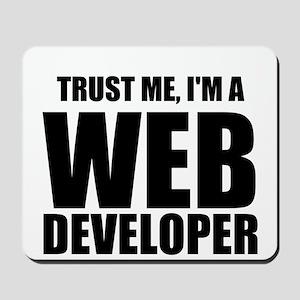 Trust Me, Im A Web Developer Mousepad