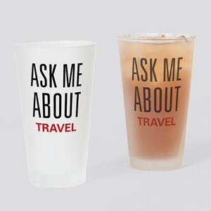Ask Me About Travel Pint Glass