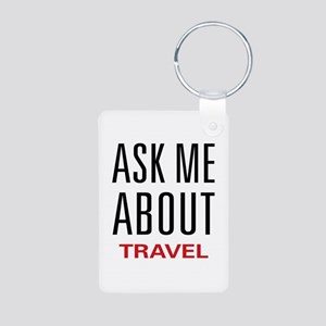 Ask Me About Travel Aluminum Photo Keychain