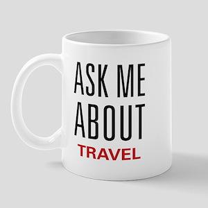 Ask Me About Travel Mug