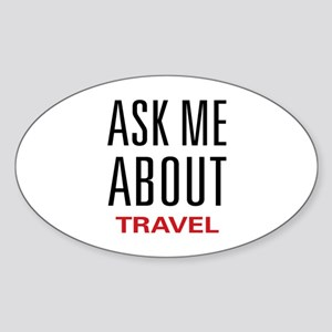 Ask Me About Travel Oval Sticker
