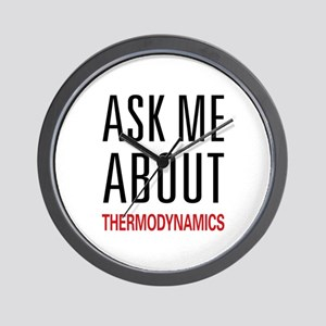 Ask Me About Thermodynamics Wall Clock