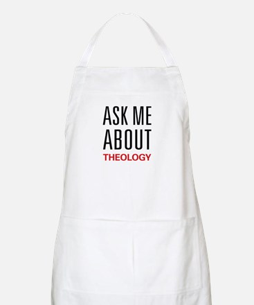 Ask Me About Theology BBQ Apron
