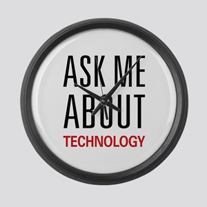 Ask Me About Technology Large Wall Clock