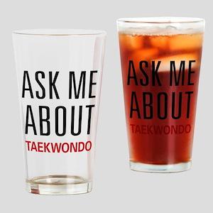 Ask Me About Taekwondo Pint Glass