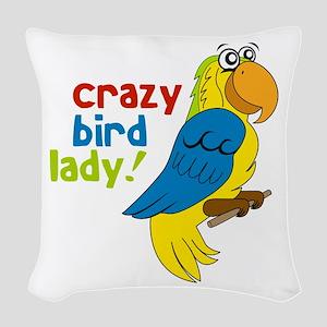 Crazy Bird Lady! Woven Throw Pillow