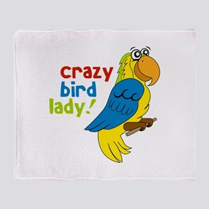 Crazy Bird Lady! Throw Blanket