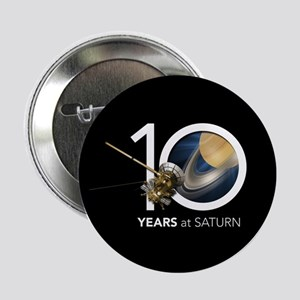 "Cassini @ 10! 2.25"" Button"