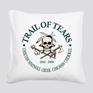 Trail of Tears Square Canvas Pillow