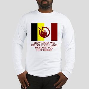 AIM (How Dare We) Long Sleeve T-Shirt