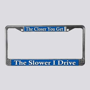 Tailgater Warning - License Plate Frame
