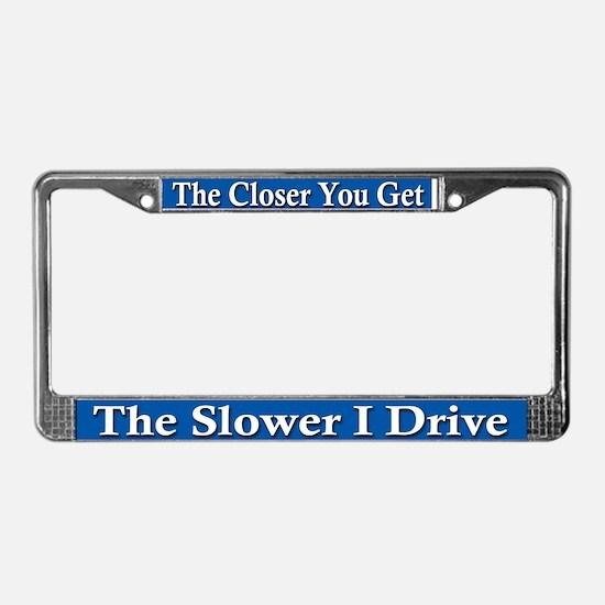 Tailgater Warning - License Plate Frame