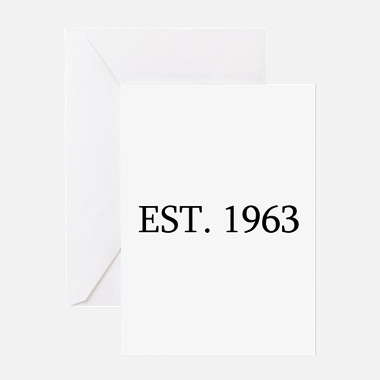 Est 1963 Greeting Cards