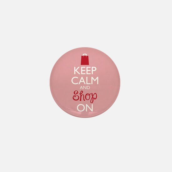 Keep Calm And Shop On Mini Button