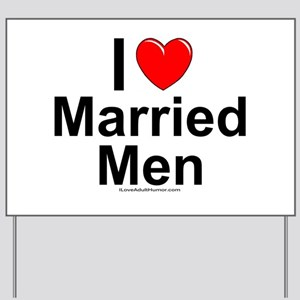 Married Men Yard Sign