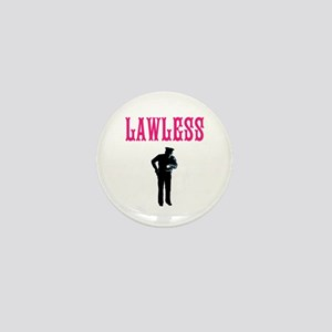 LAWLESS (pink rebel outlaw font) Mini Button